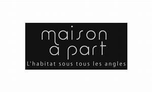 Maison A Part : magazine et radio un coin chez soi ~ Voncanada.com Idées de Décoration
