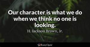 Character Quotes - BrainyQuote