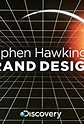 Stephen Hawking's Grand Design (TV Mini-Series 2012– ) - IMDb