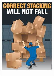 Warehouse Safety Poster : Correct Stacking Will Not Fall