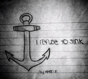 Anchor. I refuse to sink. #anchor #drawing #inspiring ...