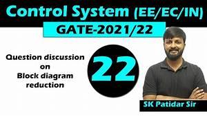 Lec 22 Question Discussion On Block Diagram Reduction