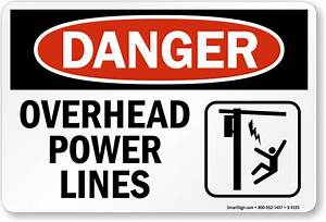 Overhead Power Lines - OSHA Danger Sign, SKU: S-9193 ...