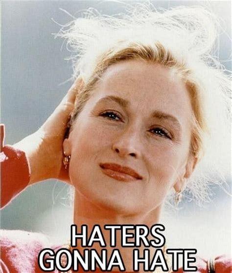 Meryl Streep Memes - 22 exquisite meryl streep memes goddesses funny and my hair