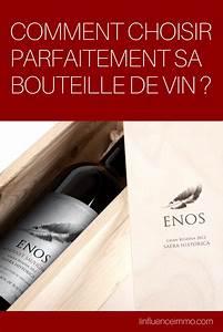 Comment Choisir Sa Couette : comment choisir parfaitement sa bouteille de vin ~ Preciouscoupons.com Idées de Décoration