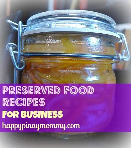 filipino preserved food recipes  business happy pinay