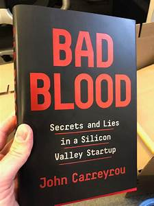 627c4 Bad Blood Secrets And Lies In A Silicon Valley