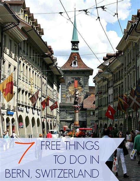 beliebte reiseziele in deutschland 7 free things to do in bern switzerland travel europe