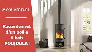 Prix D Un Poele A Bois : raccordement d 39 un po le bois poujoulat youtube ~ Premium-room.com Idées de Décoration