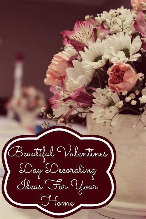 home sweet home decor beautiful valentines day decorating ideas for your home
