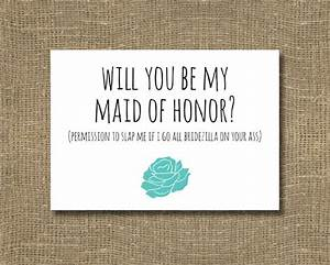 funny will you be my maid of honor ask maid of honor With will you be my maid of honor letter