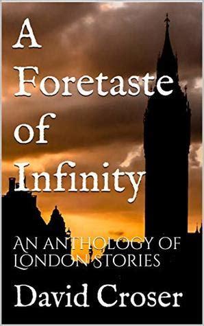 foretaste  infinity  anthology  london stories