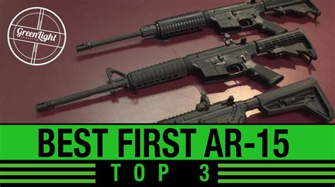 Top 3 Best First Ar15 Rifles Youtube