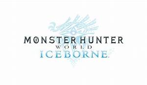 New Monster Hunter World Expansion Launching in Fall 2019 ...
