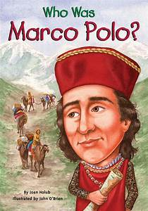 Marco Polo Com : who was marco polo by joan holub scholastic ~ Kayakingforconservation.com Haus und Dekorationen