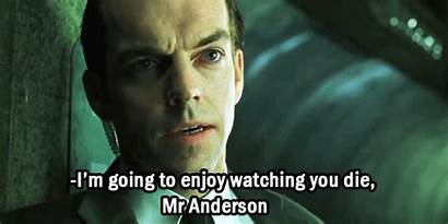 Matrix Anderson Mr Smith Agent Die Watching