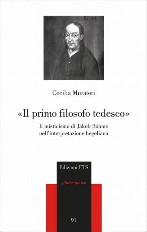 Augusto Illuminati by 171 Il Primo Filosofo Tedesco 187 Cecilia Muratori Augusto