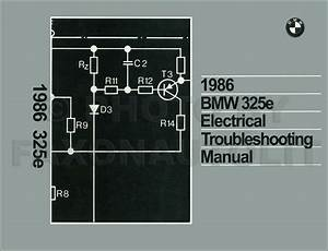 1986 Bmw 325e Electrical Troubleshooting Manual Wiring Diagram Book 325 E