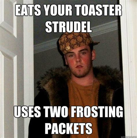 Toaster Strudel Meme Eats Your Toaster Strudel Uses Two Frosting Packets