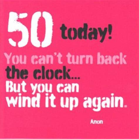 The Big 50 Birthday Quotes Quotesgram