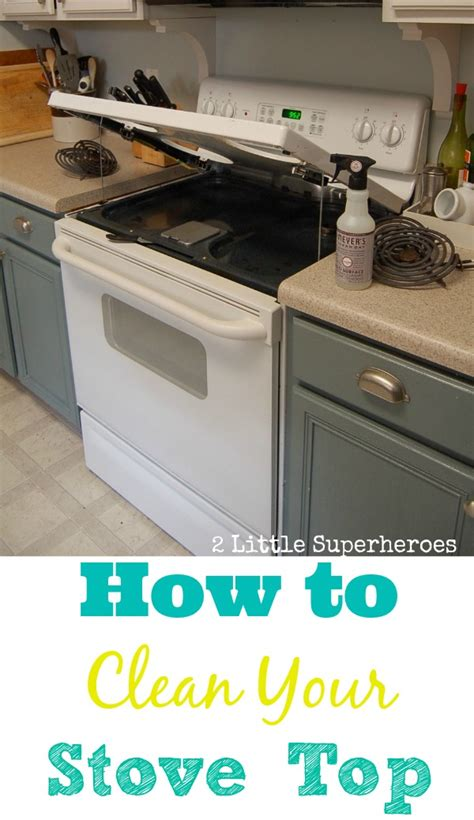 how to clean a stove top cleaning your stove top made easy 2 little supeheroes2 little supeheroes