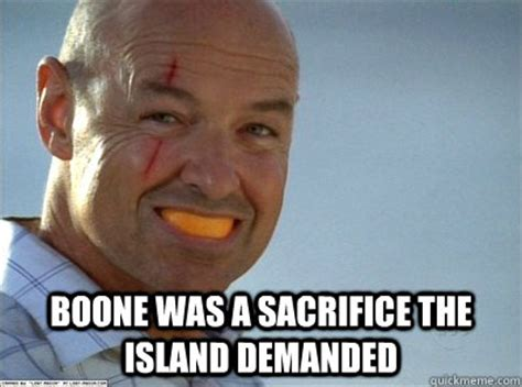 John Locke Meme - boone was a sacrifice the island demanded john locke meme quickmeme