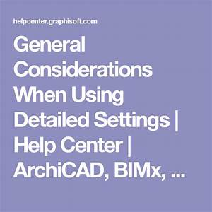 General Considerations When Using Detailed Settings