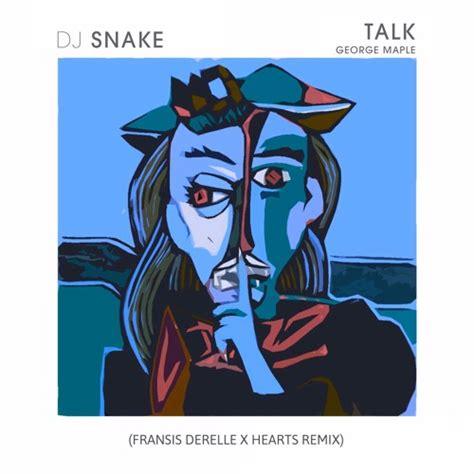 dj snake trap city dj snake s quot talk quot goes trap courtesy of fransis derelle