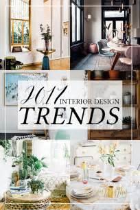 Home Design Trends 2017 2017 Interior Design Trends My Predictions Swoon Worthy