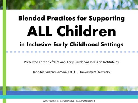 blended practices for supporting all children in inclusive 473 | blended practices for supporting all children in inclusive early childhood settings 1 638