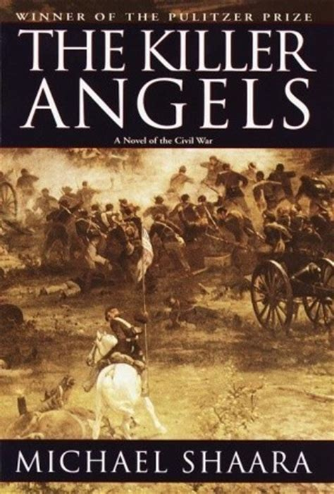 killer angels  michael shaara reviews discussion