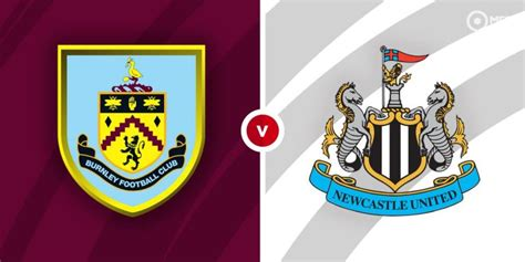 Burnley vs Newcastle United Prediction and Betting Tips ...