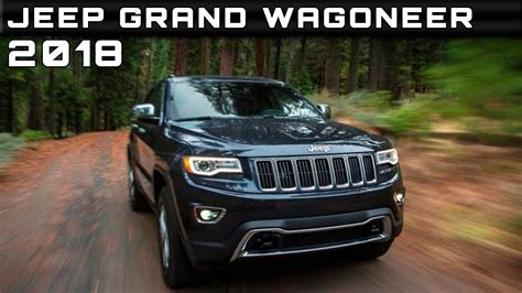 Jeep Wagoneer 2018 Price by 2018 Jeep Grand Wagoneer Review Rendered Price Specs