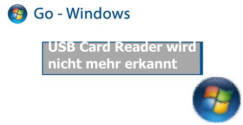 usb card reader wird nicht mehr erkannt windows vista forum