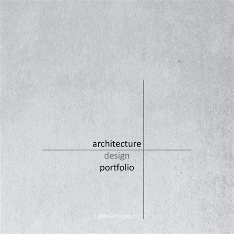 13771 architecture portfolio design cover lydia gkousgkouni architecture portfolio mono graphic