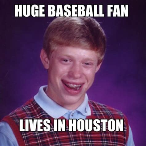 Houston Memes Houston Astros Memes On Quot Astros Memes Http T
