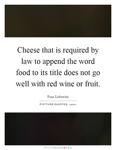 what does the word cuisine wine quotes wine sayings wine picture quotes