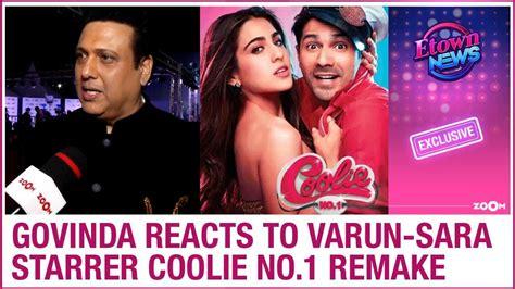 govinda reacts  coolie  remake varun dhawan