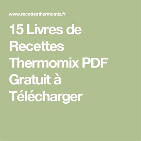 livre de cuisine thermomix gratuit livre de recette thermomix gratuit gourmandise en image