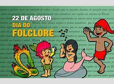Dia do Folclore Datas Comemorativas Smartkids