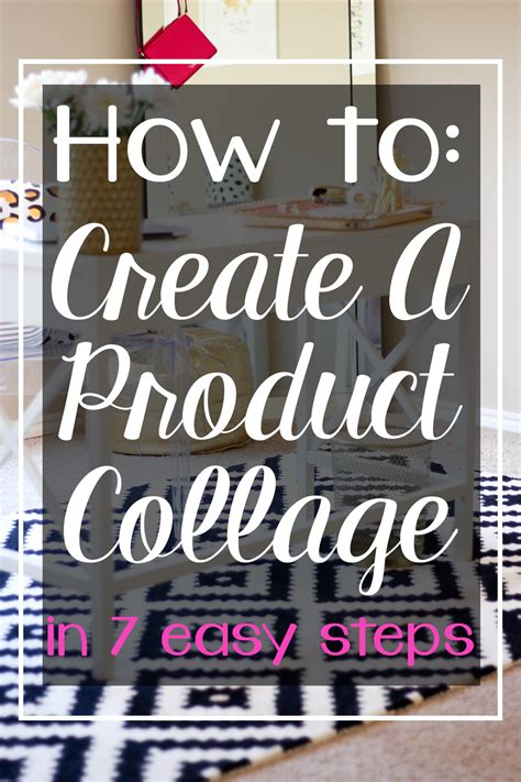 Blogging Tip Create A Product Collage In 7 Easy Steps