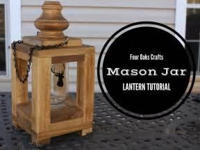 mason jar led lantern woodworking for mere mortals