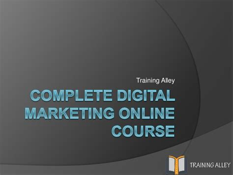 the complete digital marketing course complete digital marketing course