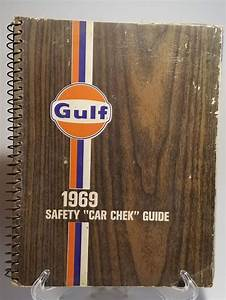 Sold  Vintage 1969 Gulf Oil Safety Car Check Shop Manual