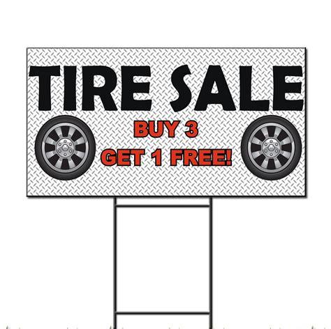 tire sale buy     custom message plastic yard