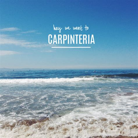 Carpinteria, California  Almost Makes Perfect