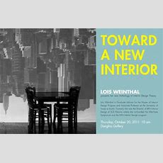 Toward A New Interior A Talk By Lois Weinthal  Sce
