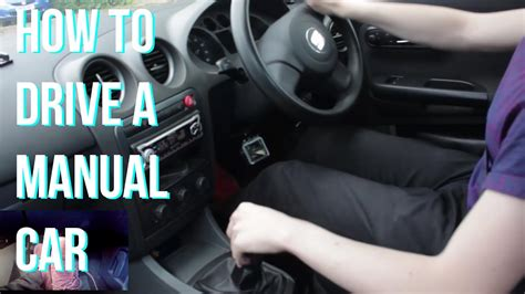 How To Drive A Stick Shift Car For Beginners by How To Drive A Manual Car Or Stick Shift The Basics Tips
