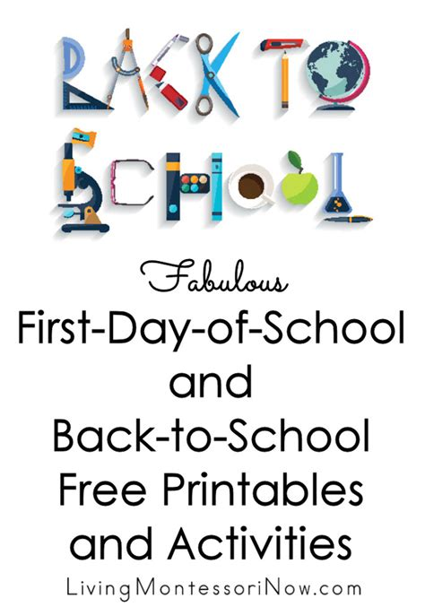 fabulous first day of school and back to school free printables and activities living