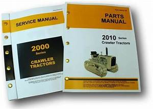 Service Manual Set For John Deere 2010 Crawler Tractor